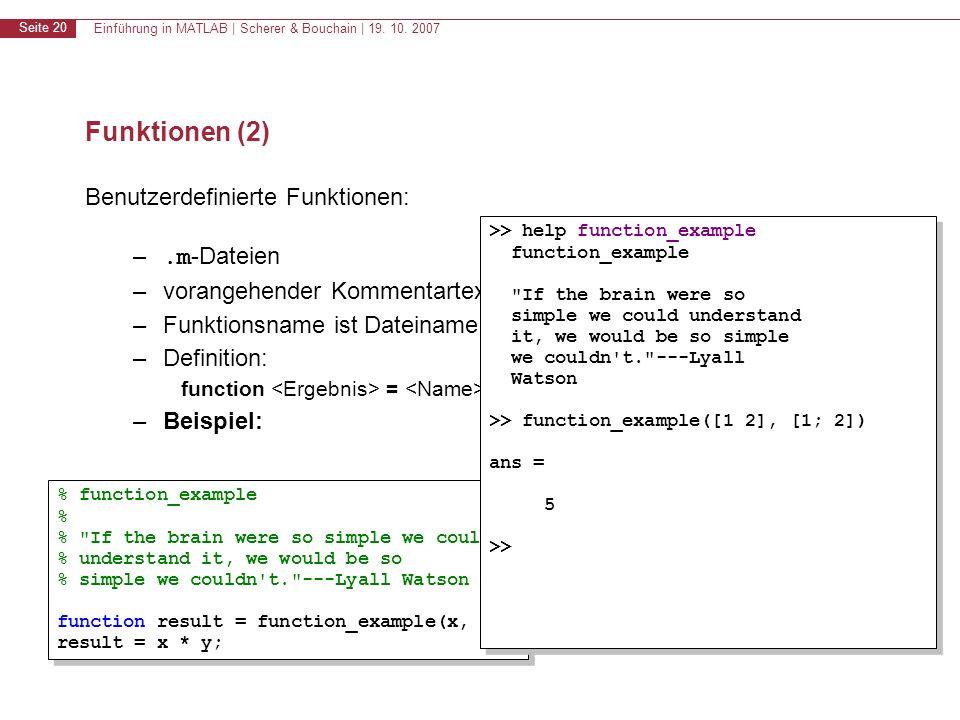 Funktionen (2) Benutzerdefinierte Funktionen: .m-Dateien