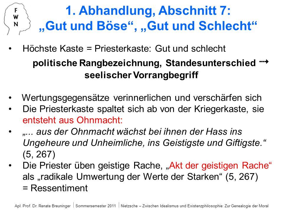 """1. Abhandlung, Abschnitt 7: """"Gut und Böse , """"Gut und Schlecht"""