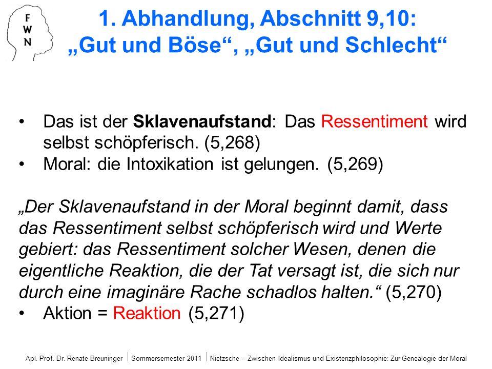 """1. Abhandlung, Abschnitt 9,10: """"Gut und Böse , """"Gut und Schlecht"""