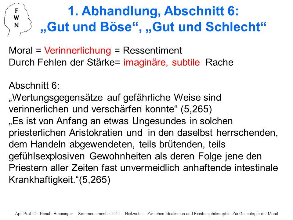 """1. Abhandlung, Abschnitt 6: """"Gut und Böse , """"Gut und Schlecht"""