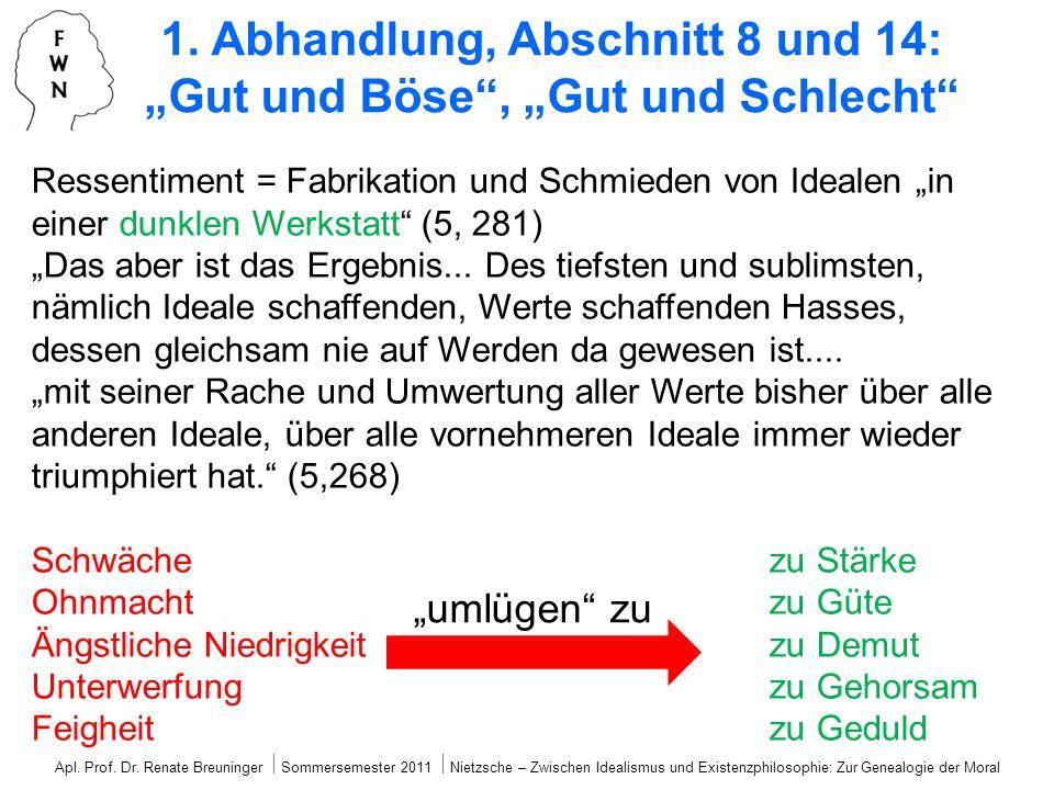 """1. Abhandlung, Abschnitt 8 und 14: """"Gut und Böse , """"Gut und Schlecht"""