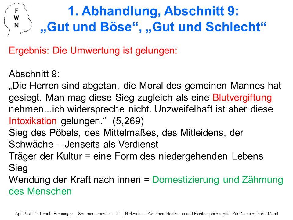 """1. Abhandlung, Abschnitt 9: """"Gut und Böse , """"Gut und Schlecht"""
