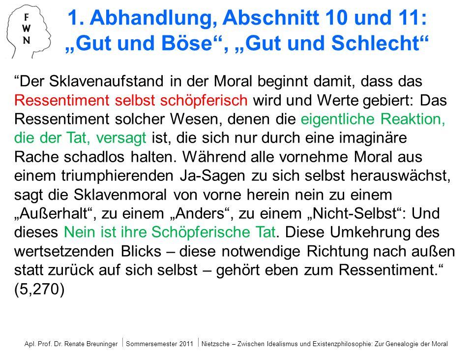 """1. Abhandlung, Abschnitt 10 und 11: """"Gut und Böse , """"Gut und Schlecht"""