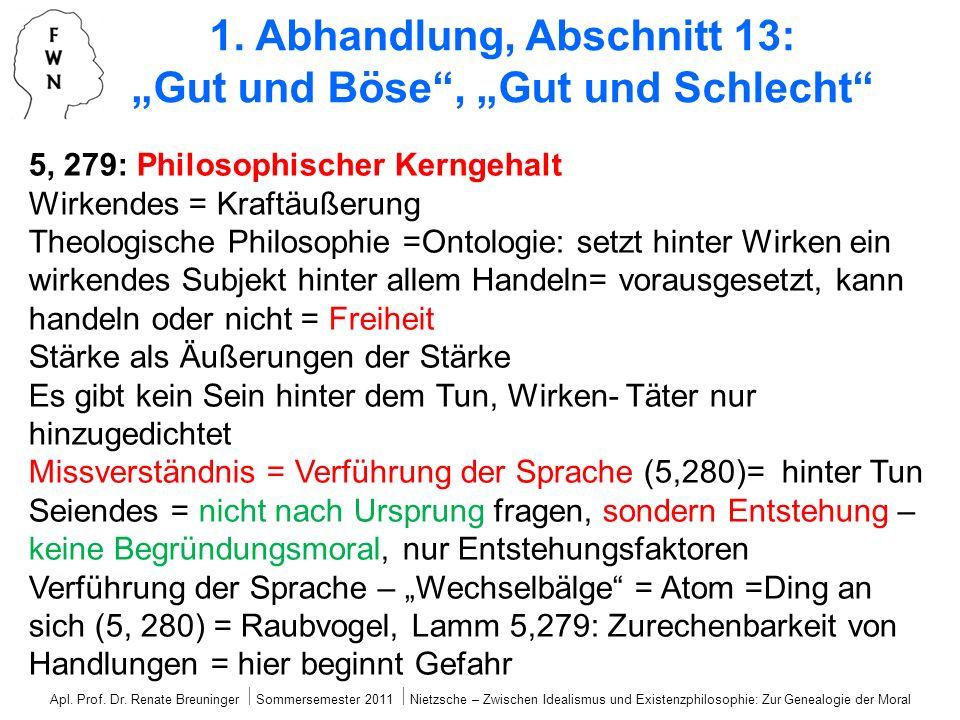 """1. Abhandlung, Abschnitt 13: """"Gut und Böse , """"Gut und Schlecht"""