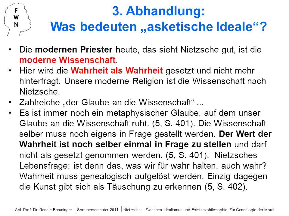 """3. Abhandlung: Was bedeuten """"asketische Ideale"""