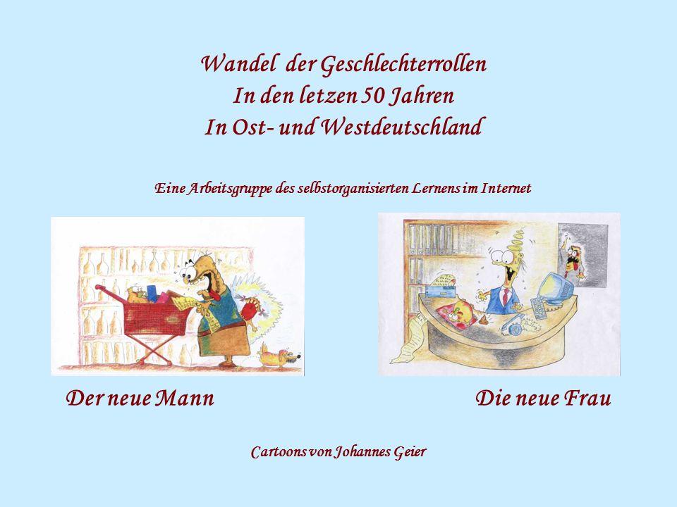 Wandel der Geschlechterrollen In Ost- und Westdeutschland