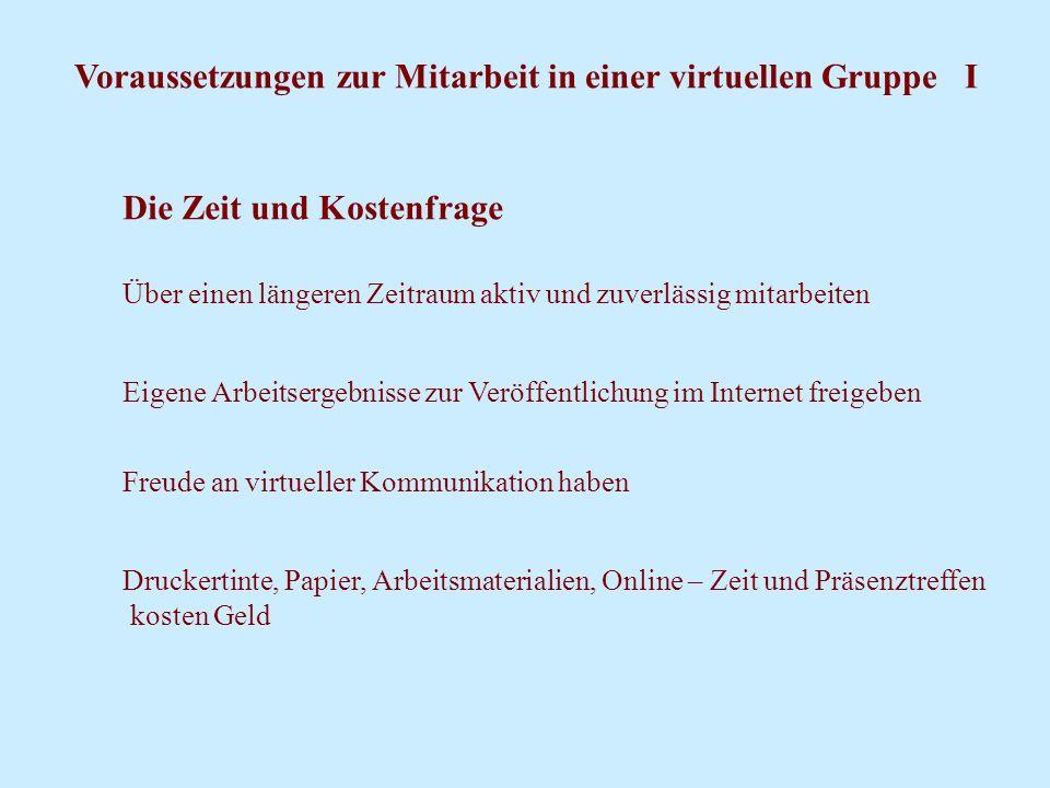 Voraussetzungen zur Mitarbeit in einer virtuellen Gruppe I