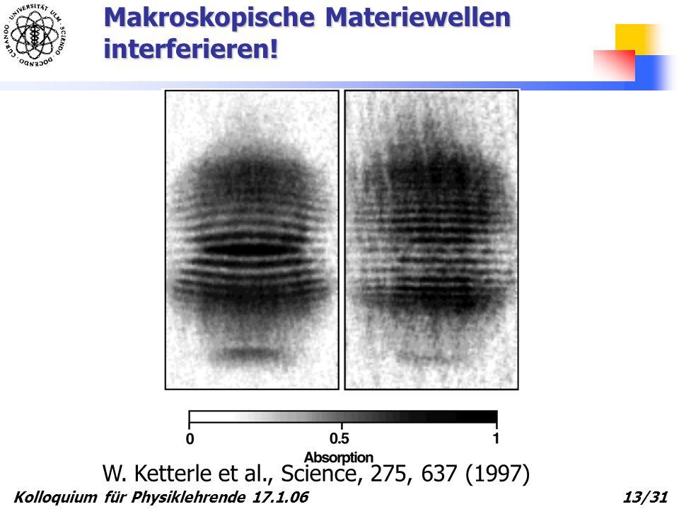 Makroskopische Materiewellen interferieren!