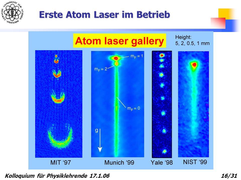 Erste Atom Laser im Betrieb