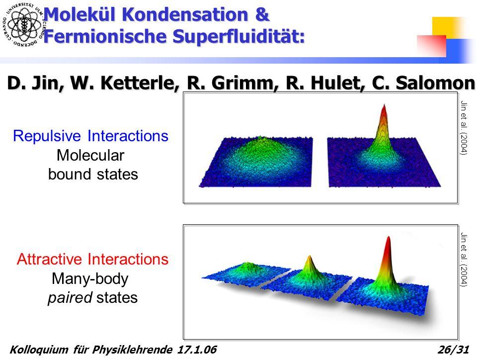 Molekül Kondensation & Fermionische Superfluidität: