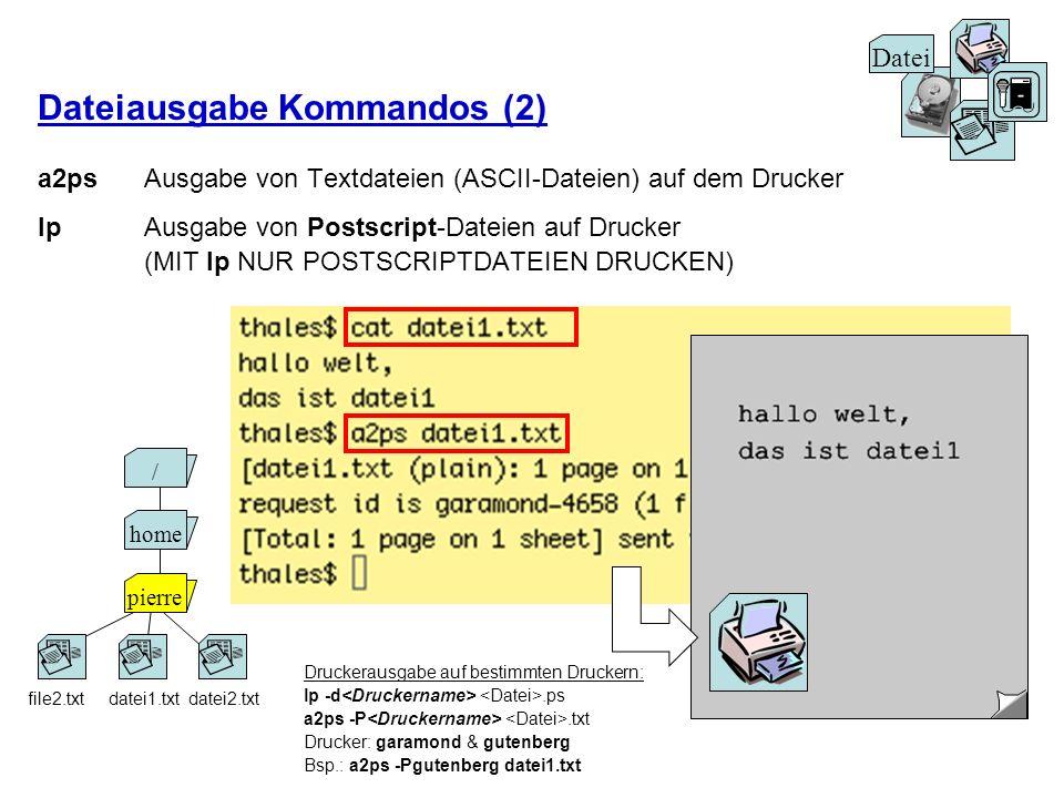 Dateiausgabe Kommandos (2)