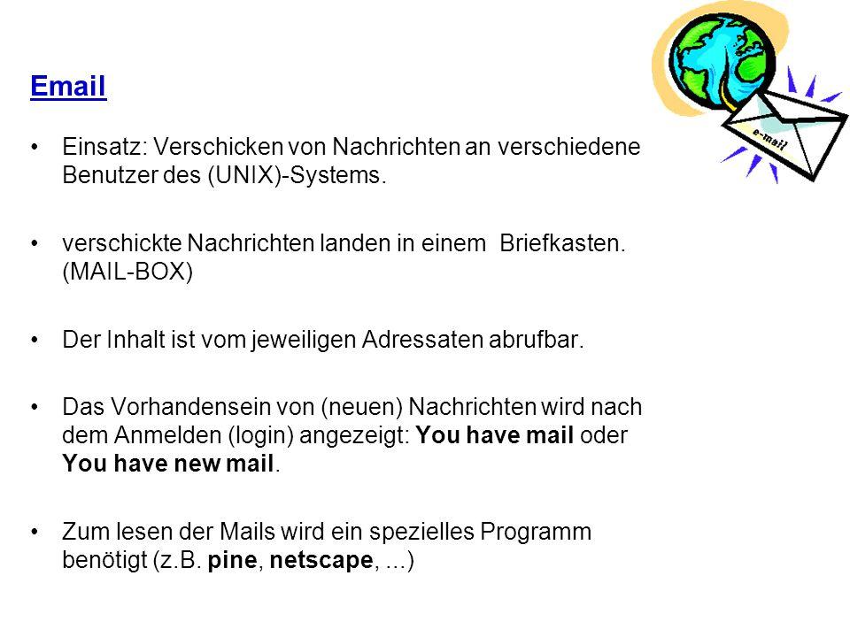 Email Einsatz: Verschicken von Nachrichten an verschiedene Benutzer des (UNIX)-Systems.