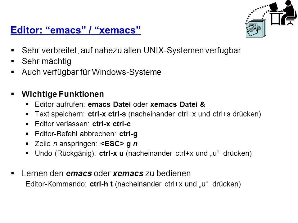 Editor: emacs / xemacs