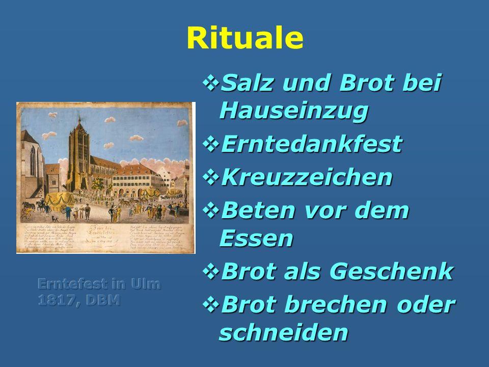 Rituale Salz und Brot bei Hauseinzug Erntedankfest Kreuzzeichen