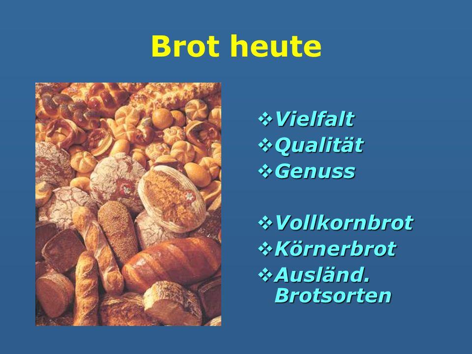 Brot heute Vielfalt Qualität Genuss Vollkornbrot Körnerbrot
