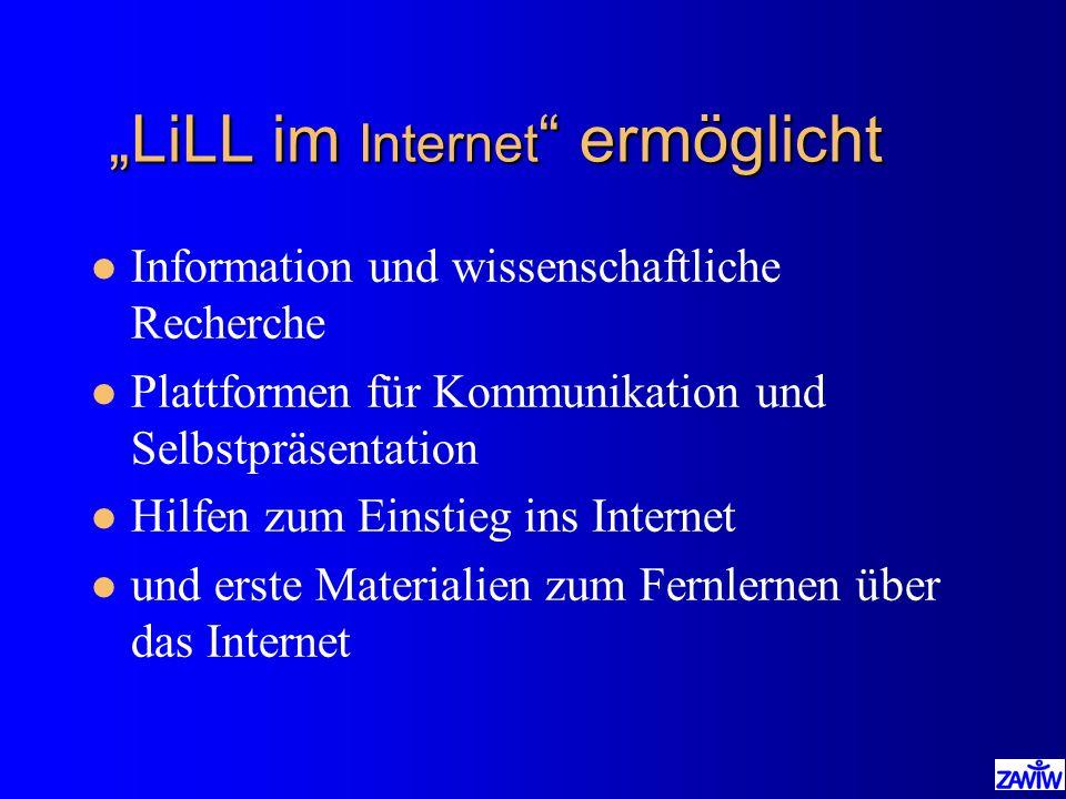 """""""LiLL im Internet ermöglicht"""