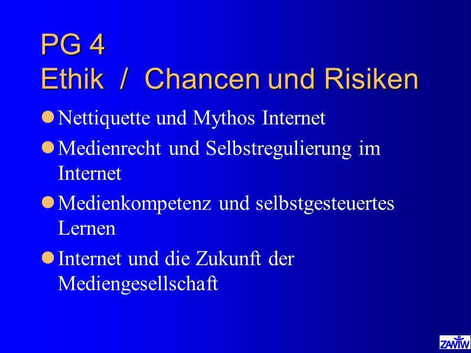 PG 4 Ethik / Chancen und Risiken