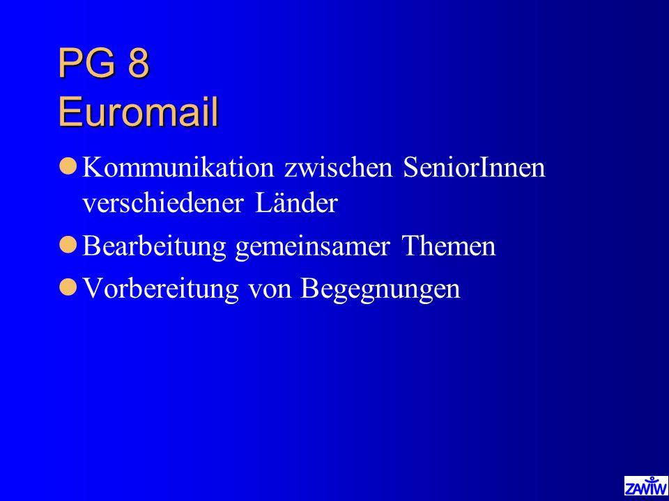 PG 8 Euromail Kommunikation zwischen SeniorInnen verschiedener Länder