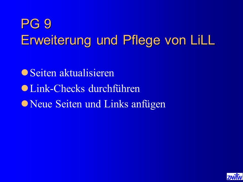 PG 9 Erweiterung und Pflege von LiLL