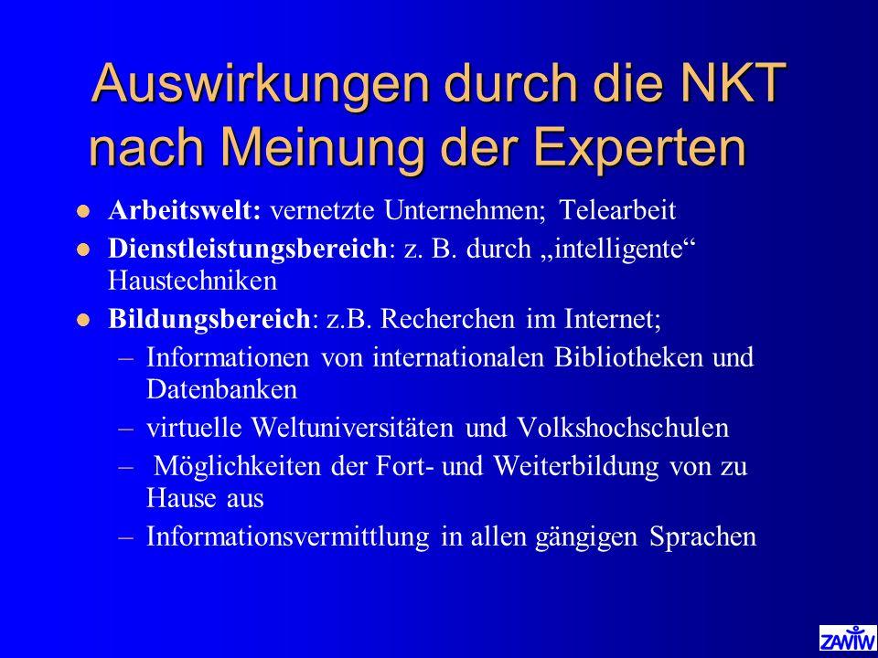 Auswirkungen durch die NKT nach Meinung der Experten