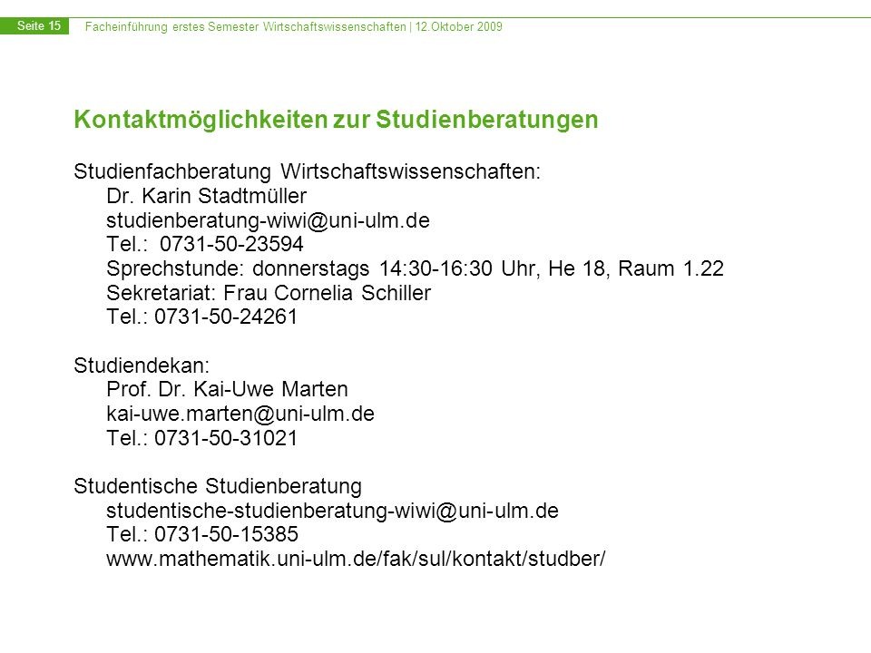 Kontaktmöglichkeiten zur Studienberatungen
