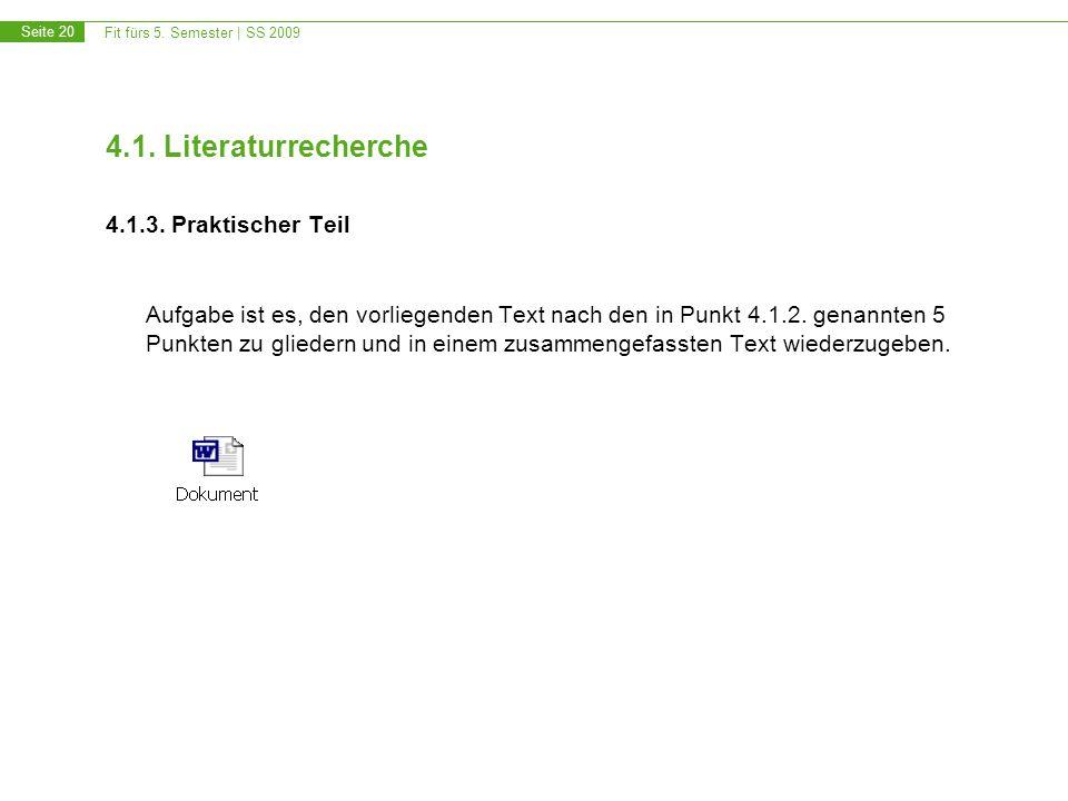 4.1. Literaturrecherche 4.1.3. Praktischer Teil.