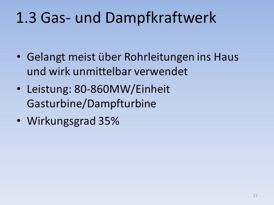 1.3 Gas- und Dampfkraftwerk