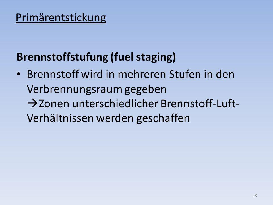 Primärentstickung Brennstoffstufung (fuel staging)