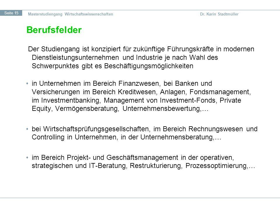 Masterstudiengang Wirtschaftswissenschaften Dr. Karin Stadtmüller