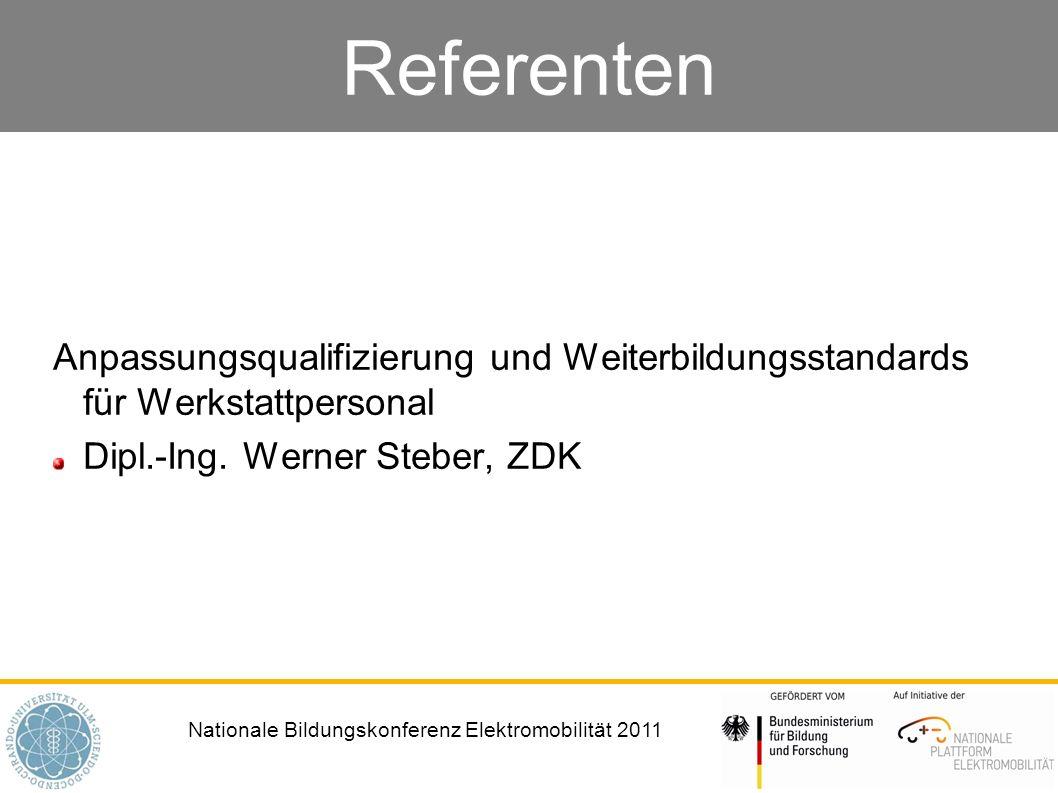 Referenten Anpassungsqualifizierung und Weiterbildungsstandards für Werkstattpersonal.