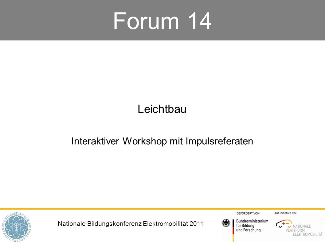Leichtbau Interaktiver Workshop mit Impulsreferaten