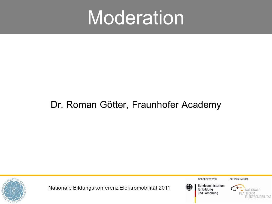 Dr. Roman Götter, Fraunhofer Academy