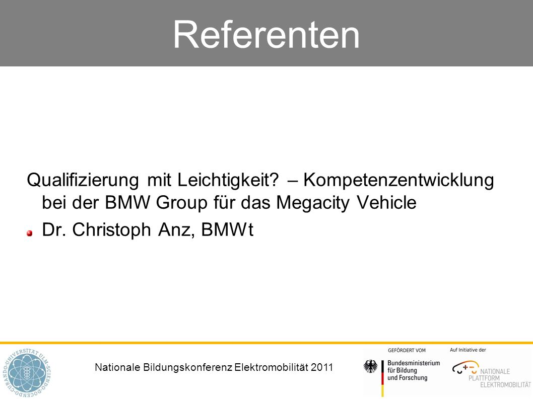 Referenten Qualifizierung mit Leichtigkeit – Kompetenzentwicklung bei der BMW Group für das Megacity Vehicle.