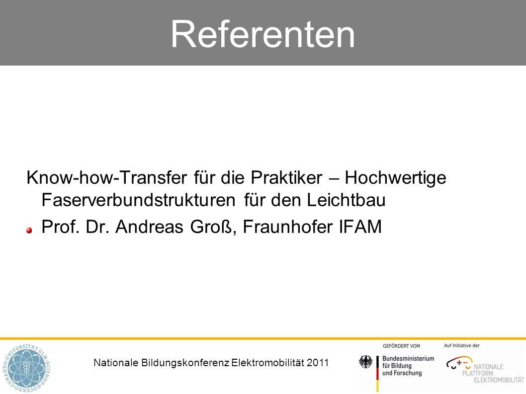 Referenten Know-how-Transfer für die Praktiker – Hochwertige Faserverbundstrukturen für den Leichtbau.