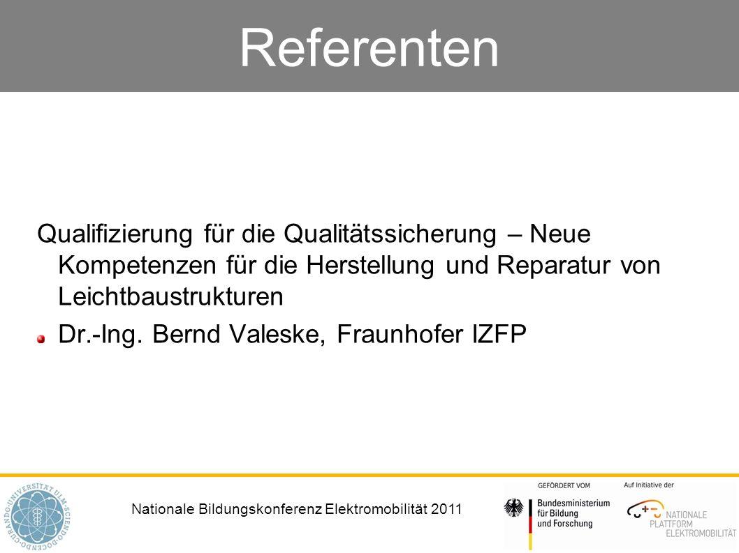 Referenten Qualifizierung für die Qualitätssicherung – Neue Kompetenzen für die Herstellung und Reparatur von Leichtbaustrukturen.
