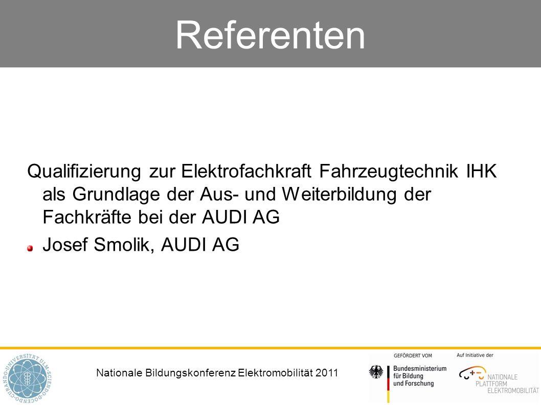Referenten Qualifizierung zur Elektrofachkraft Fahrzeugtechnik IHK als Grundlage der Aus- und Weiterbildung der Fachkräfte bei der AUDI AG.