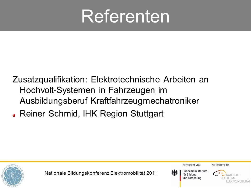 Referenten Zusatzqualifikation: Elektrotechnische Arbeiten an Hochvolt-Systemen in Fahrzeugen im Ausbildungsberuf Kraftfahrzeugmechatroniker.