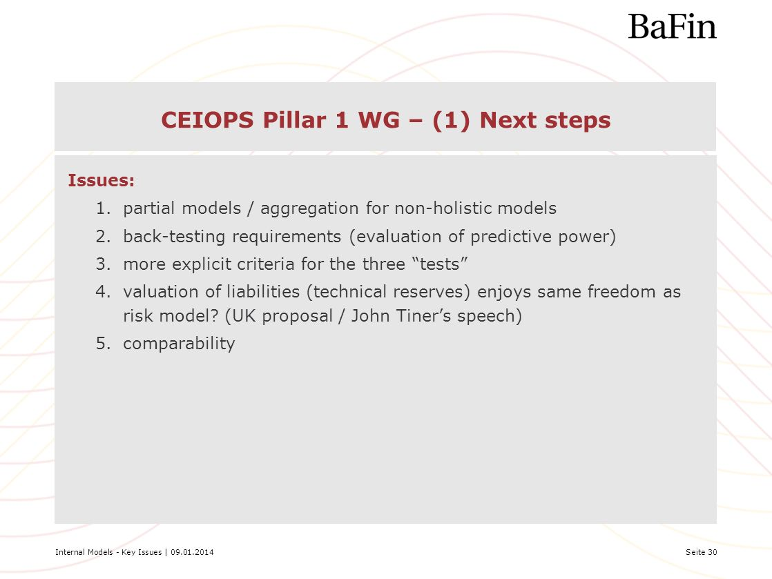 CEIOPS Pillar 1 WG – (1) Next steps