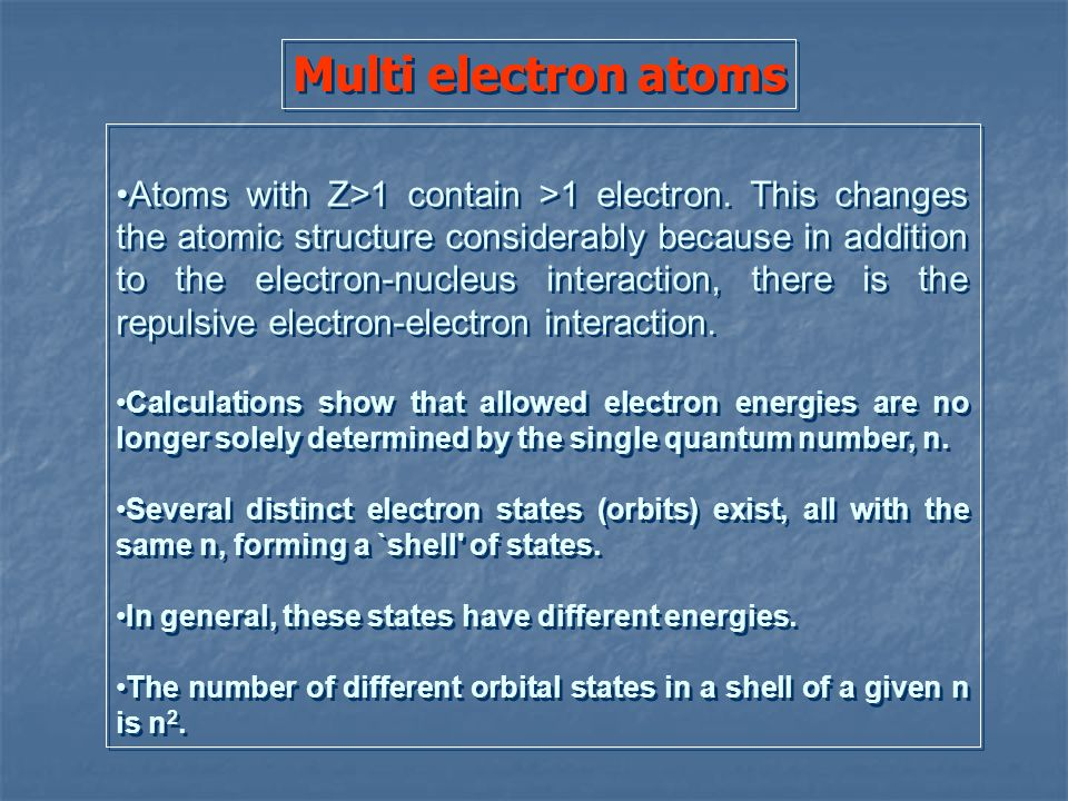 Multi electron atoms