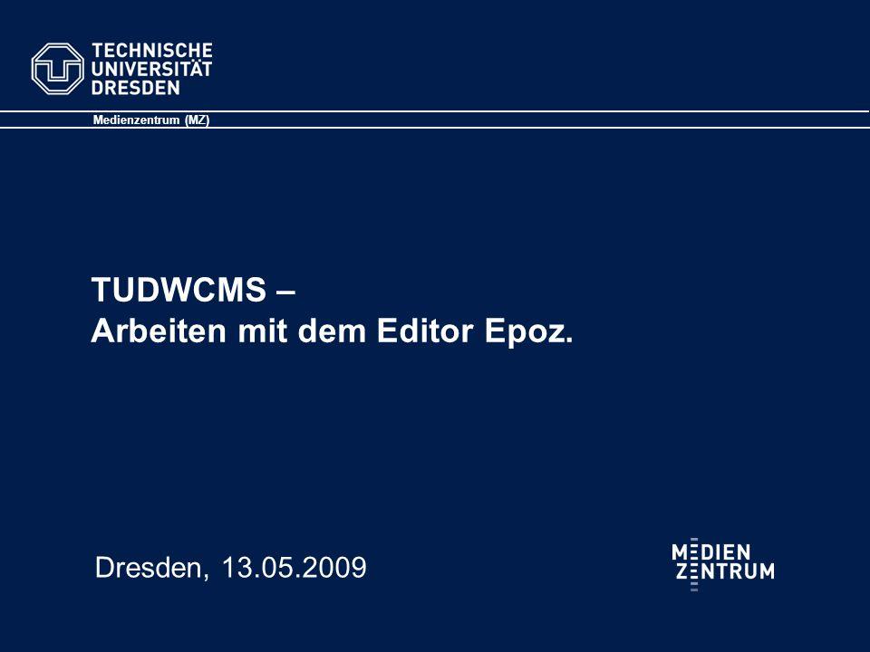 TUDWCMS – Arbeiten mit dem Editor Epoz.
