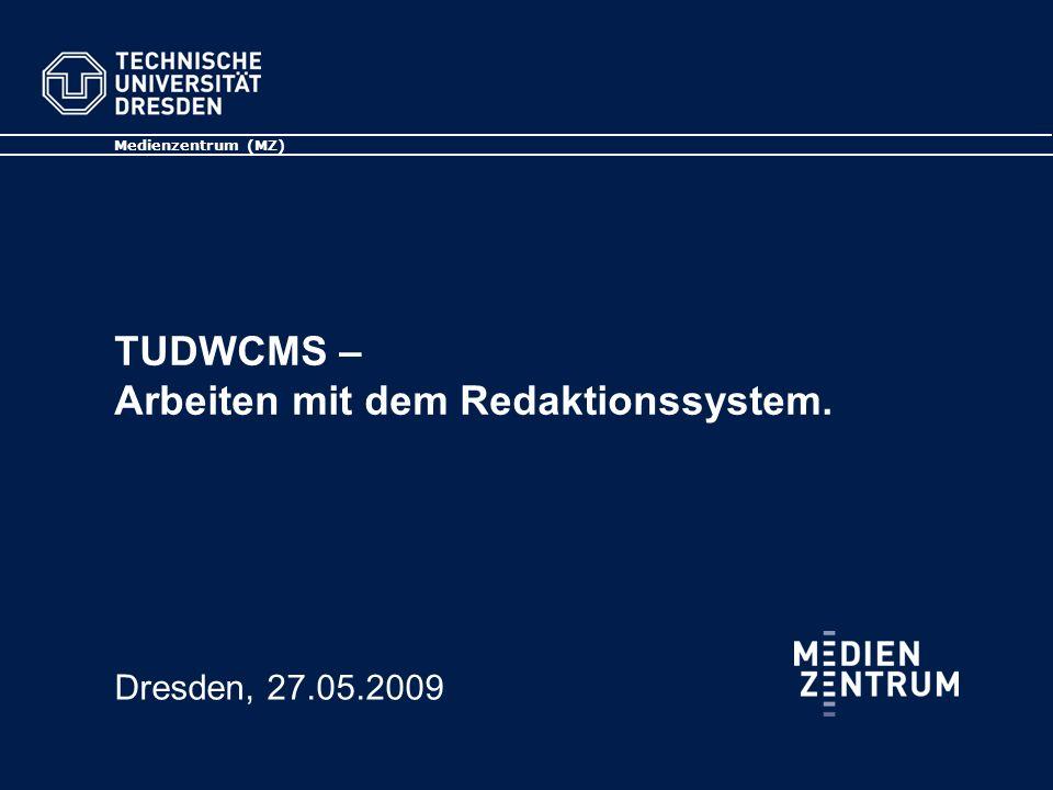 TUDWCMS – Arbeiten mit dem Redaktionssystem.