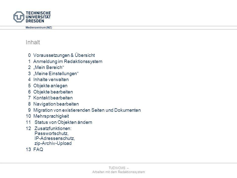 Inhalt 0 Voraussetzungen & Übersicht 1 Anmeldung im Redaktionssystem