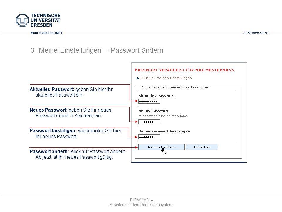 """3 """"Meine Einstellungen - Passwort ändern"""