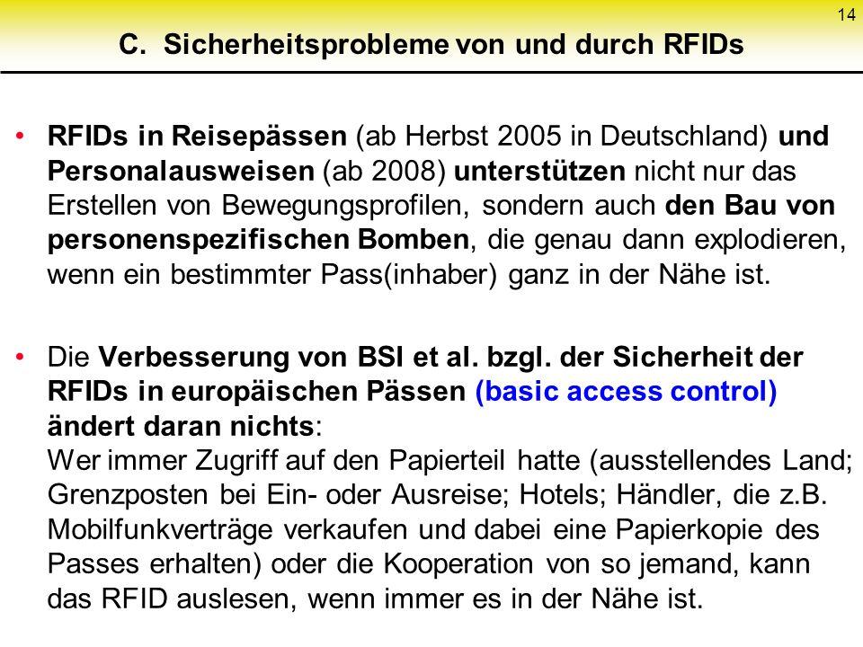 C. Sicherheitsprobleme von und durch RFIDs