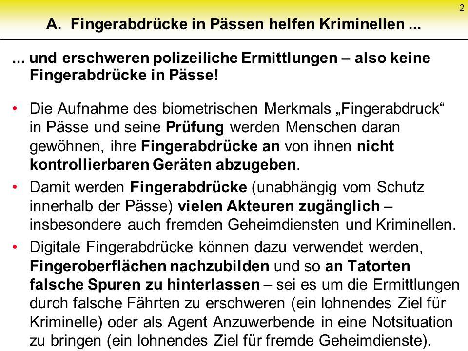 A. Fingerabdrücke in Pässen helfen Kriminellen ...