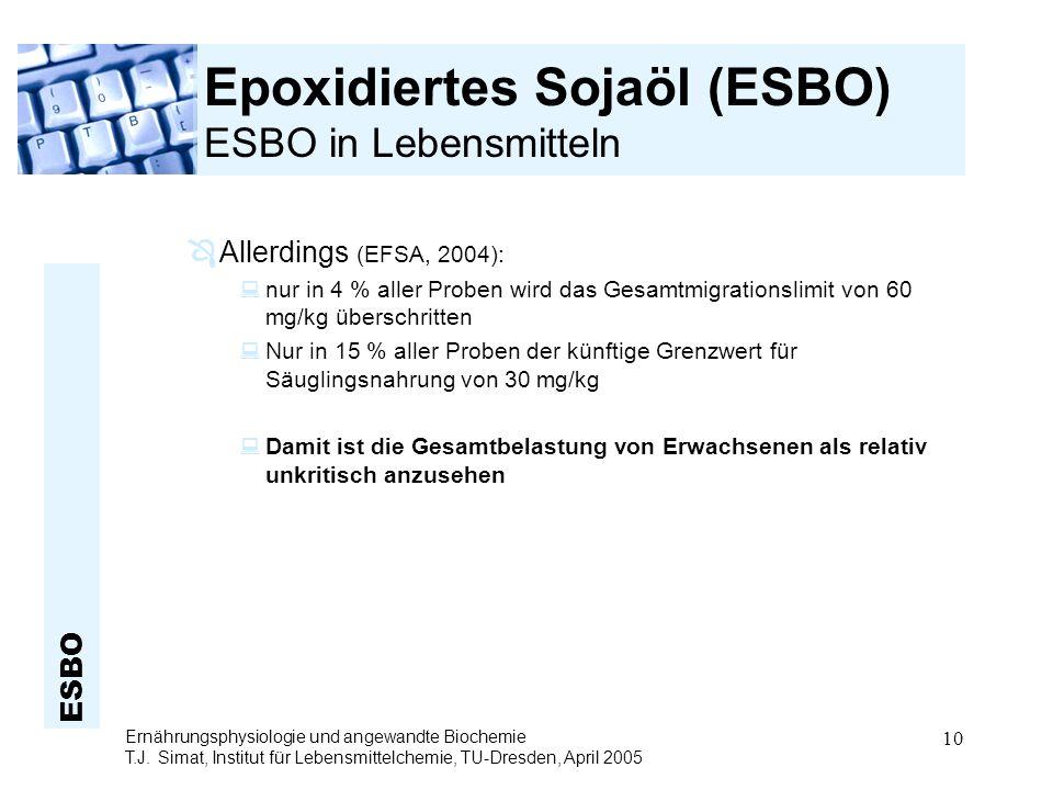Epoxidiertes Sojaöl (ESBO) ESBO in Lebensmitteln