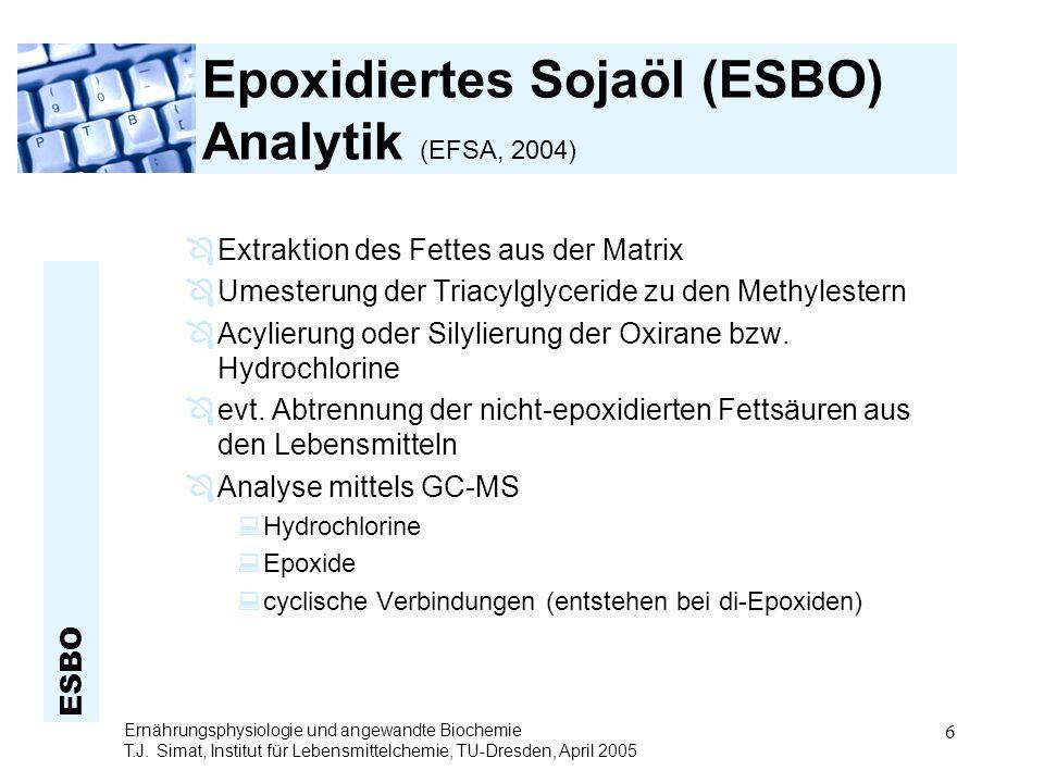Epoxidiertes Sojaöl (ESBO) Analytik (EFSA, 2004)