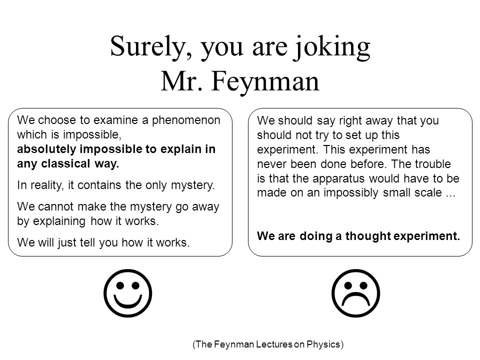 Surely, you are joking Mr. Feynman