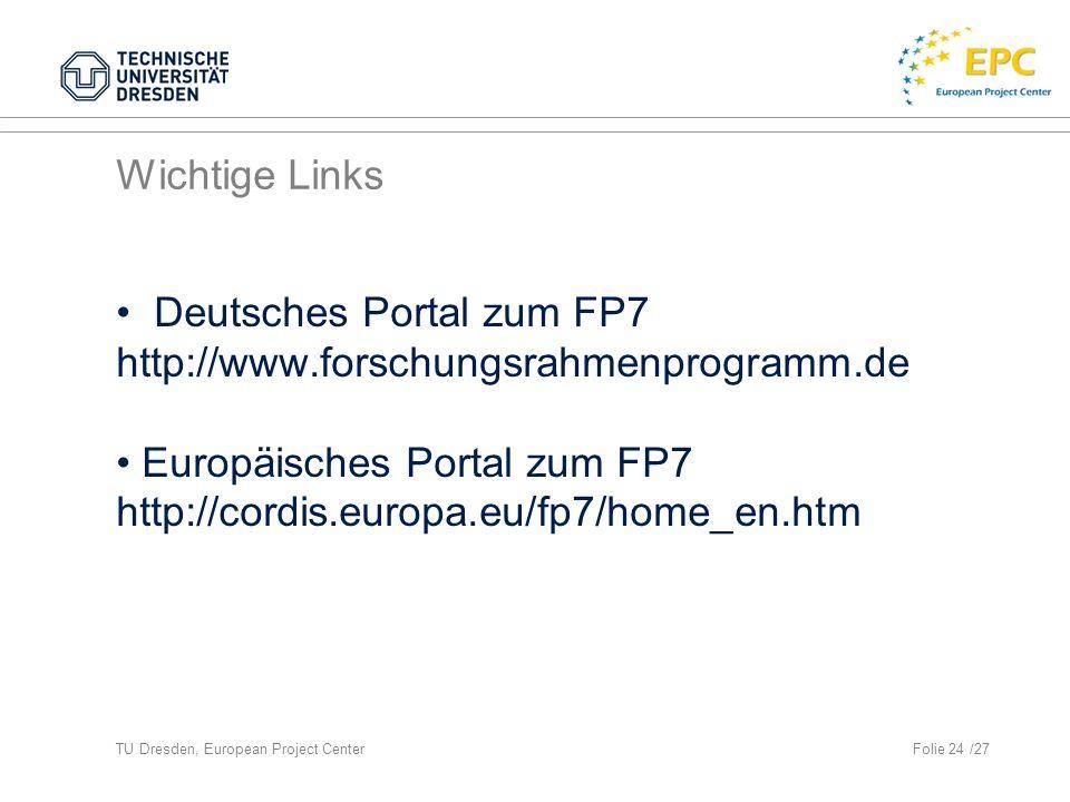 • Deutsches Portal zum FP7 http://www.forschungsrahmenprogramm.de