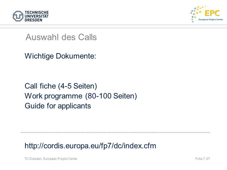 Auswahl des Calls Wichtige Dokumente: Call fiche (4-5 Seiten)